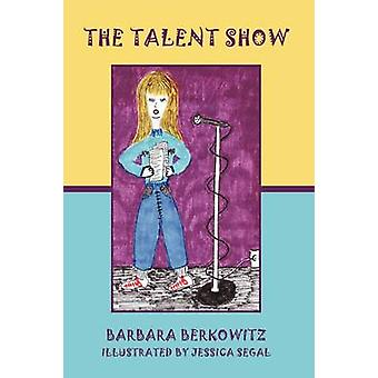The Talent Show by Barbara Berkowitz - 9781438998268 Book