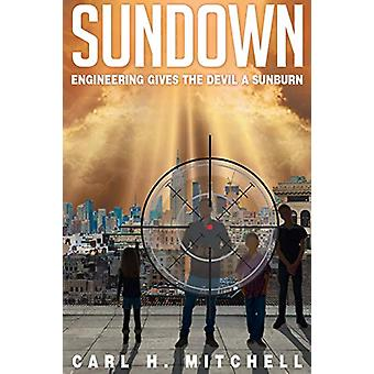 Sundown - Engineering Gives the Devil a Sunburn by Carl H Mitchell - 9