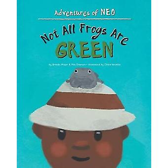 Not All Frogs Are Green by Brenda Major - 9781640289086 Book