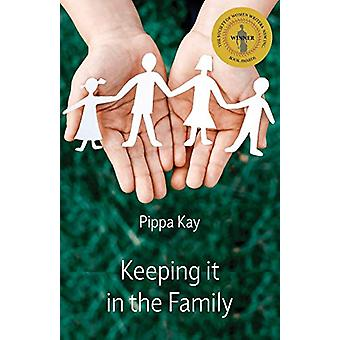 Keeping It in the Family by Pippa Kay - 9781760415457 Book