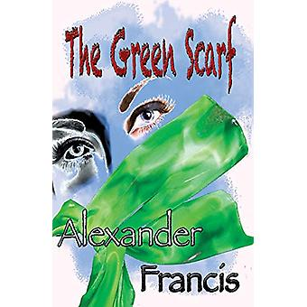 The Green Scarf by Alexander Francis - 9781942420033 Book
