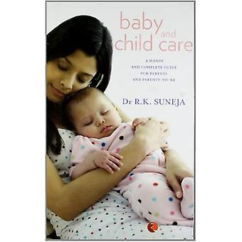 Cuidados com bebês e crianças: um guia prático e completo para os pais e futuros pais