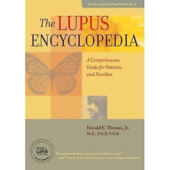 Encyklopedia Lupus: Kompleksowy przewodnik dla pacjentów i rodzin (Johns Hopkins Press książeczkę zdrowia)