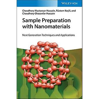 Sample Preparation with Nanomaterials Next Generation Techniques and Applications