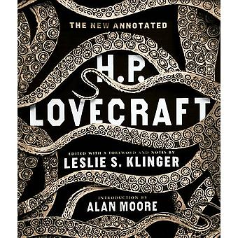 The New Annotated H. P. Lovecraft by H. P. Lovecraft