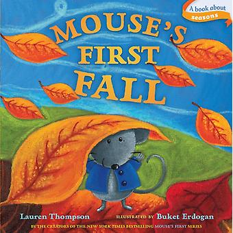 Mouses First Fall by Lauren Thompson & Illustrated by Buket Erdogan