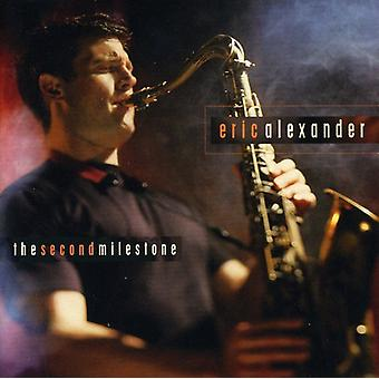 Eric Alexander - Second Milestone [CD] USA import