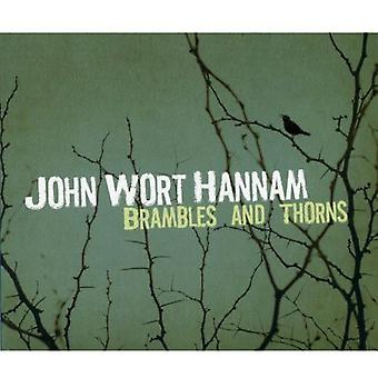 John Wort Hannam - importation USA ronces & épines [CD]
