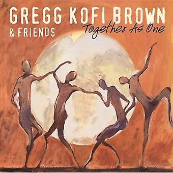 Brown, Gregg Kofi & Friends - Together as One [CD] USA import