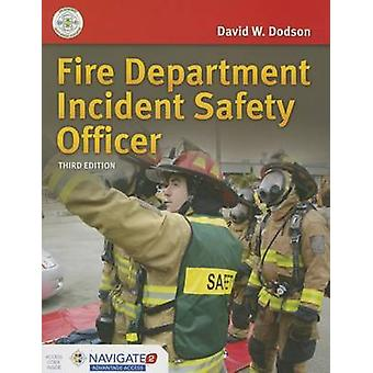 Fire Department Incident Safety Officer by Dodson & David W.