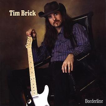 Tim Brick - raja [CD] USA tuonti
