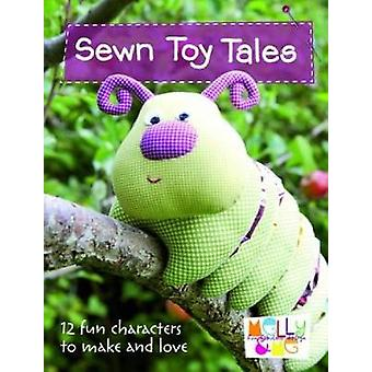 Sewn Toy Tales - 12 Fun Characters to Make and Love by Melly & Me - 97
