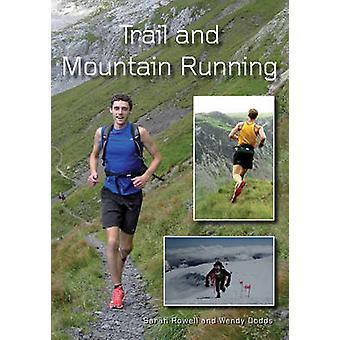 Sendero y montaña por Sarah Rowell - Wendy Dodds - 9781847974