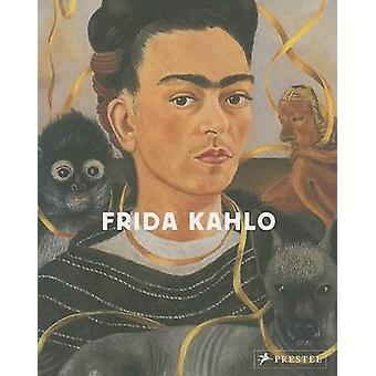 Frida Kahlo by Claudia Bauer - 9783791349701 Book