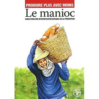 We Plus Avec Moins - maniok av livsmedels- och jordbruksorganisation
