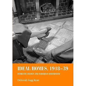 Case ideale, 1918-39: progettazione domestica e modernismo suburbano (studi in Design e cultura materiale)