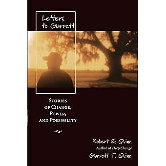 Briefe an Garrett: Geschichten des Wandels, macht und Möglichkeit