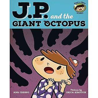 JP und den gigantischen Oktopus: Gefühl Angst (meine Gefühle und ich)