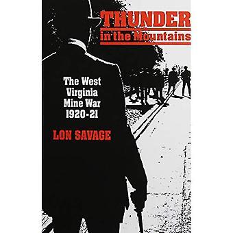 Thunder in de bergen: West Virginia mijn oorlog, 1920-21