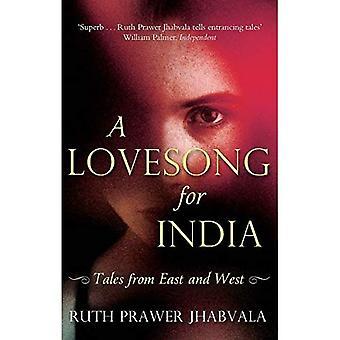 Lovesong dla Indii: Opowieści ze Wschodu i zachodu