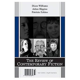 Översynen av samtida Fiction: Diane Williams, Aidan Higgins, Patricia Eakins v. 23-3
