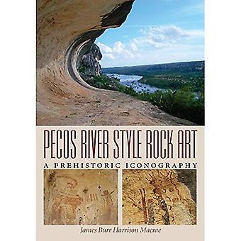 Pecos floden stil Rock Art: En förhistorisk ikonografi