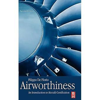Luchtwaardigheid een inleiding tot de certificering van de vliegtuigen door De Florio & Filippo