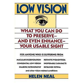 Low Vision by Neal & Helen