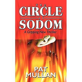 KRETSEN av SODOM en gripande nya Thriller av Mullan & Pat