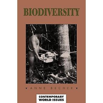 Biodiversity A Reference Handbook by Becher & Anne