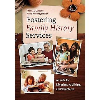 Promuovere i servizi di storia familiare di Rhonda L. ClarkNicole Wedemeyer Miller