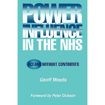 Power and Influence in the NHS  Oceans Without Continents by Banks & Ian