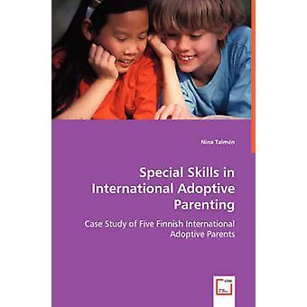 Særlige færdigheder i internationale adoptiv forældre af Talmn & Nina