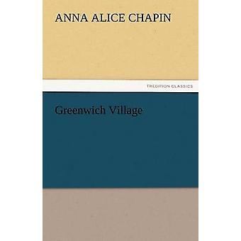 Greenwich Village in Chapin & Anna Alice