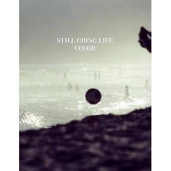 Still Going Life Color by Griegst & Noam