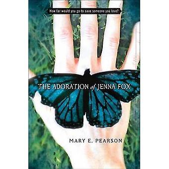 The Adoration of Jenna Fox by Mary E Pearson - 9780805076684 Book