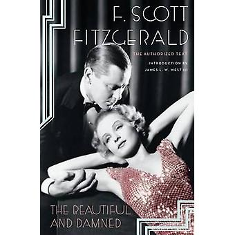 The Beautiful and Damned by F Scott Fitzgerald - 9781476733425 Book