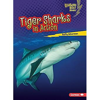 Tiger Sharks in Action by Buffy Silverman - 9781512455977 Book