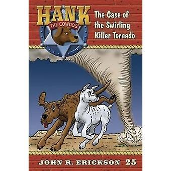 The Case of the Swirling Killer Tornado - 9781591882251 Book
