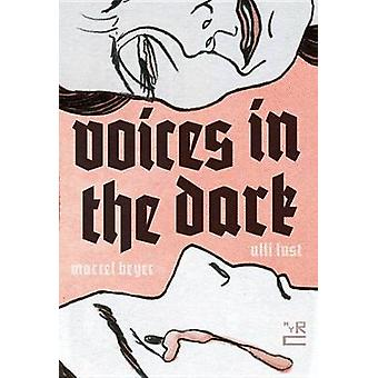 Voices In The Dark by John Brownjohn - 9781681371054 Book
