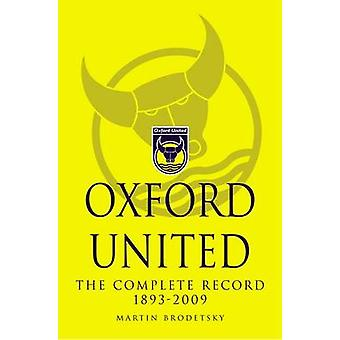 Oxford United - The Complete Record 1893-2009 by Martin Brodetsky - 97