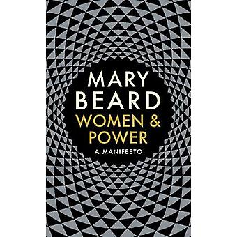 Women & Power - A Manifesto by Mary Beard - 9781788160605 Book