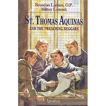 St.Thomas Aaquinas and the Preaching Beggars by Milton Lomask - B. La