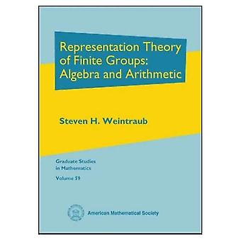 Representation Theory of Finite Groups: Algebra and Arithmetic, Vol. 59