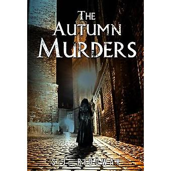 The Autumn Murders by S.J. Ridgway - 9781784653477 Book
