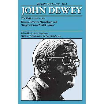 Die gesammelten Werke von John Dewey - den späteren Werken - 1925-1953 - v. 3-
