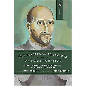 The Spiritual Exercises by St.Ignatius of Loyola - - A. Mottola - 978