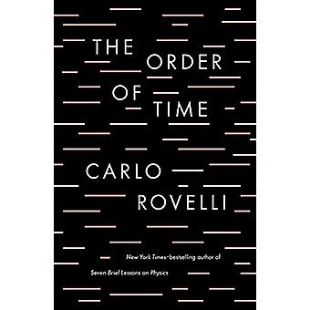 The Order of Time by Carlo Rovelli - 9780735216105 Book