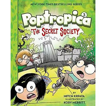 The Secret Society (Poptropica Book 3) by Kory Merritt - Mitch Krpata