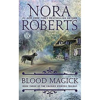 Blood Magick by Nora Roberts - 9780515152913 Book